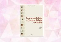 livro_transexualidade-e-travestilidade-na-saúde_banner