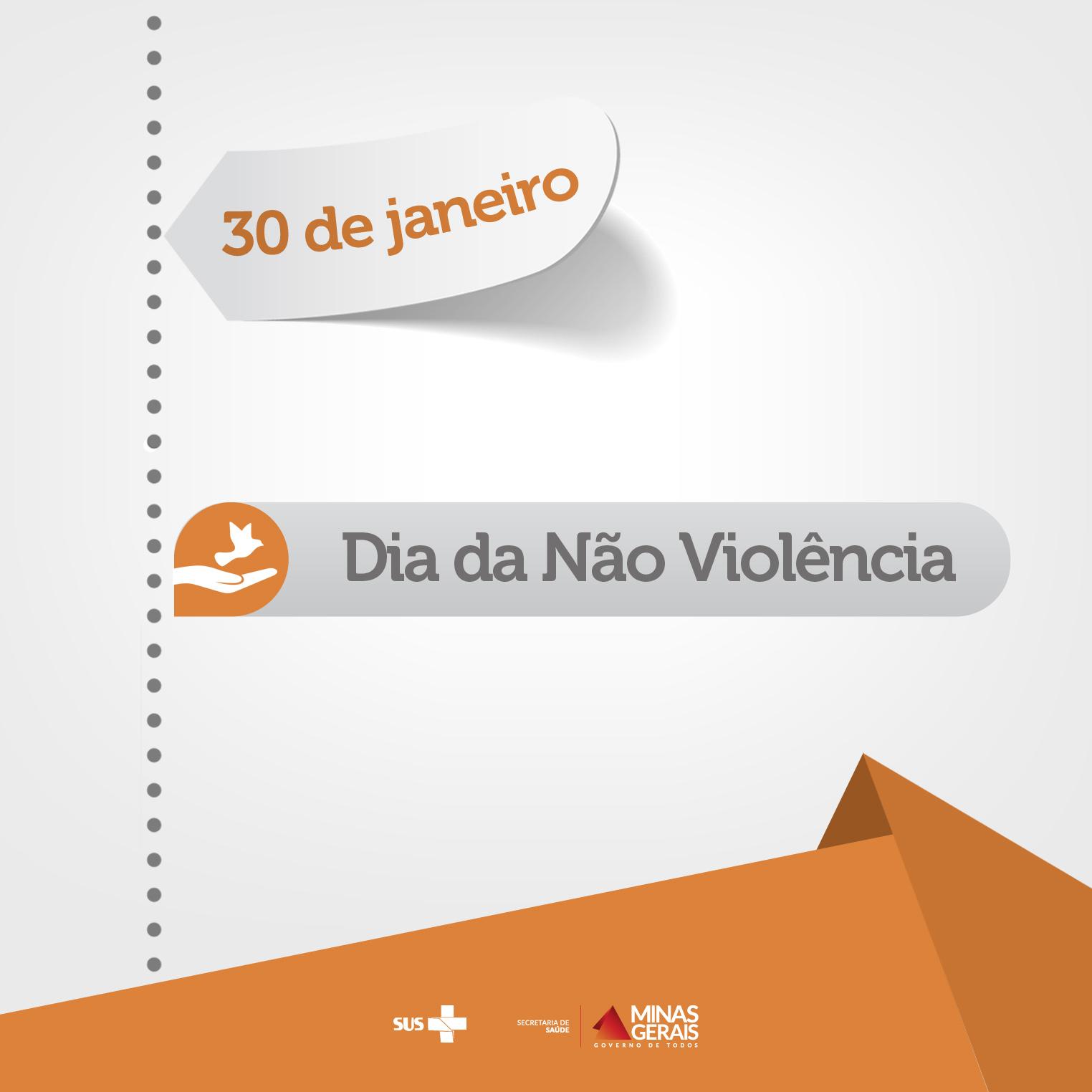 30-01 Dia da Não Violência (Cultura da Paz)