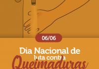 Dia Nacional de Luta contra Queimaduras