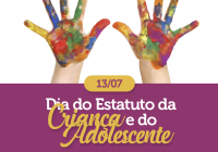 Dia do Estatuto da Criança e do Adolescente