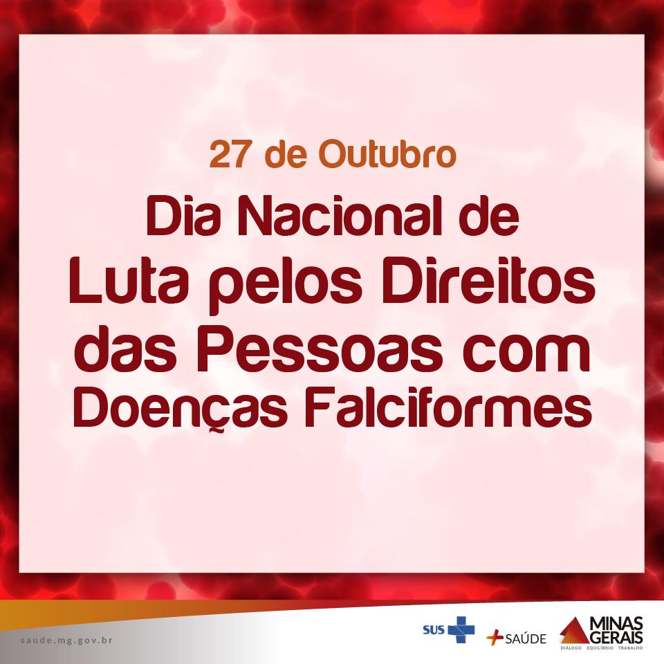 27.10 - Dia Nacional de Luta pelos Direitos das Pessoas com Doenças Falciformes
